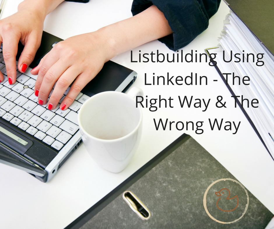 Listbuilding: Right or wrong?  Adding your LinkedIn contacts to your email list 3